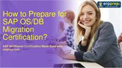 Latest Questions for SAP OS/DB Migration Certification Exam