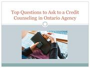 Top Questions to Ask to a Credit Counseling in Ontario Agency
