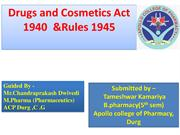 Drugs and Cosmatics Act,1940 and its rules 1945