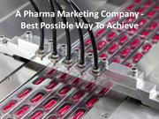 Estimation of Pharmaceutical Marketing and Promotion for business