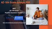 Get AZ-104 Dumps PDF – 100% Tested and Trusted