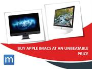 Buy Apple iMacs at an Unbeatable Price