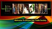 Welcome To African Fair Trade Society