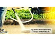 Top-Rated Pressure Washing Services In Charlotte NC