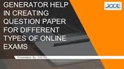 TEST PAPER GENERATOR HELP IN CREATING QUESTION PAPER FOR DIFFERENT TYP