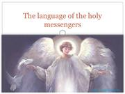 The language of the holy messengers