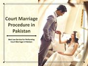 Let Perform Procedure of Court Marriage in Pakistan With Legal Way