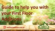 Guide to help you with your First Floor Additions