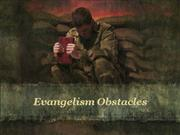 Obstacles in Evangelism