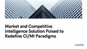 Market and Competitive Intelligence Solution Poised to Redefine CI_MI