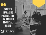 Exposed Managing Possibilities on Handing Financial Crisis