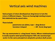 Vertical axis wind machines