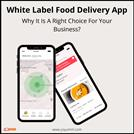 Food Delivery App: White Label Food Delivery App