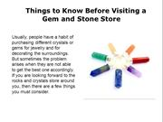 Things to Know Before Visiting a Gem and Stone Store