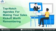 Top-Notch Agendas For Making Your Sales Kickoff Worth Remembering (1)