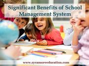 Significant Benefits of School Management System