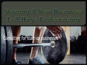 Starting A New Business Is A Huge Undertaking