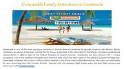 Unmissable Family Attractions in Guatemala
