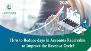 How to reduce days in accounts receivable to improve revenue cycle