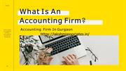 What Is An Accounting Firm And Accounting Firm In Gurgaon