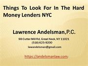 Things To Look For In The Hard Money Lenders NYC