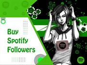 Buy Spotify Followers From Safe & Satisfied Service Provider