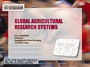 GLOBAL AGRICULTURAL RESEARCH SYSTEMS