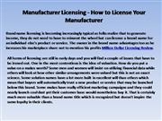 Manufacturer Licensing - How to License Your Manufacturer