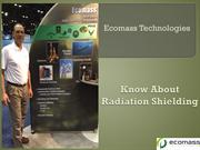 Know About Radiation Shielding of Ecomass Technologies