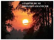 proximo amanecer