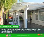 Patio Covers Lincoln - Add Value To Your Home