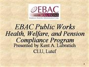 EBAC Public Works Health Welfare and Pension - 2009