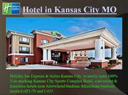 Luxurious Holiday Inn Express & Suites Hotel Kansas City Sports Comple