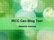 IRSC Can Blog Too!