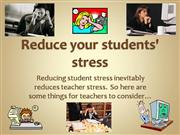 Reduce your students' stress