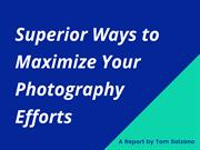 Tom Salzano shared tips to increase your Photography skills