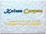 Steam Cleaning vs. Dry Cleaning - Kaizen Carpet Cleaning