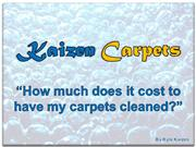 Carpet Cleaning Cost - Kaizen Carpet Cleaning - Video 2