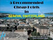 Geneva - 5 Recommended Cheap Hotels