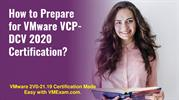 Get Ready to Crack VMware VCP-DCV 2020 (2V0-21.19) Exam