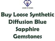 Buy Loose Synthetic Diffusion Blue Sapphire Gemstones