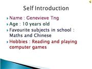 Genevieve Tng's Introduction Slides