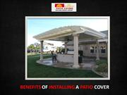 Benefits Of Installing A Patio Cover