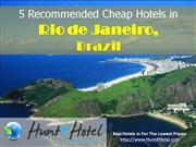 Rio de Janeiro - 5 Recommended Cheap Hotels