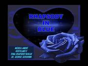 RAPSODY IN BLUE - GEORGE GRESHWIN