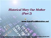Historical Mary Out Mother2 (Part Two)