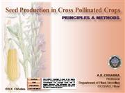 SEED PRODUCTION IN CROSS POLLINATED CROPS - PART2