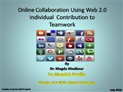 Online Collaboration Individual Contribution by Dr Magda Madkour
