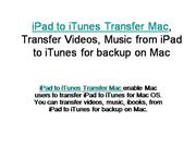 iPad to iTunes Transfer Mac, Transfer Videos from iPad to iTunes mac