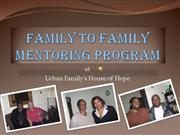 Family_to_Family_Men toring_Program_prese ntation